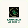 ZUNTATA HISTORY L'ab-normal 3rd