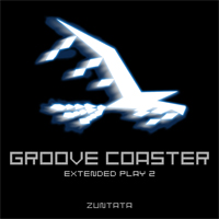 「GROOVE COASTER EXTENDED PLAY 2」